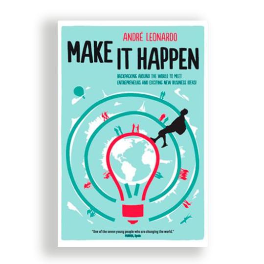 Make It Happen >> Book Make It Happen By Andre Leonardo